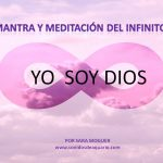 «YO SOY DIOS»-Mantra y meditación